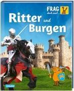 Cover-Bild zu Frag doch mal ... die Maus!: Ritter und Burgen von Mai, Manfred