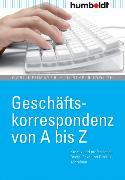 Cover-Bild zu Geschäftskorrespondenz von A - Z (eBook) von Neumayer, Gabi
