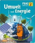 Cover-Bild zu Frag doch mal ... die Maus!: Umwelt und Energie von Neumayer, Gabi