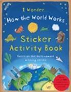 Cover-Bild zu How the World Works: Sticker Activity Book von Dorion, Christiane
