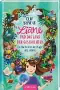 Cover-Bild zu Liane und das Land der Geschichten von Shafak, Elif
