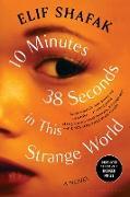 Cover-Bild zu 10 Minutes 38 Seconds in This Strange World (eBook) von Shafak, Elif