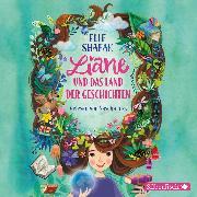 Cover-Bild zu Liane und das Land der Geschichten (Audio Download) von Shafak, Elif
