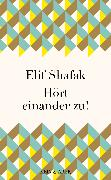 Cover-Bild zu Hört einander zu! (eBook) von Shafak, Elif