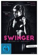 Cover-Bild zu Swinger - Verlangen, Lust, Leidenschaft von Morrison, Ewan