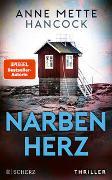 Cover-Bild zu Narbenherz von Hancock, Anne Mette