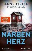 Cover-Bild zu Narbenherz (eBook) von Hancock, Anne Mette