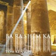 Cover-Bild zu Ba Ra Shem Ka. Gesang an die Himmlische Seele von Kenyon, Tom