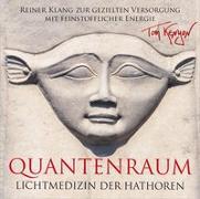 Cover-Bild zu LICHTMEDIZIN DER HATHOREN - QUANTENRAUM von Kenyon, Tom
