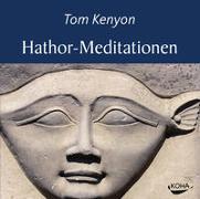 Cover-Bild zu Hathor-Meditationen von Kenyon, Tom