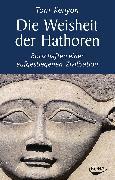Cover-Bild zu Die Weisheit der Hathoren von Kenyon, Tom