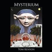 Cover-Bild zu Mysterium. Heilgesänge der Hathoren von Kenyon, Tom