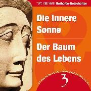 Cover-Bild zu Die Innere Sonne & Der Baum des Lebens (Audio Download) von Kenyon, Tom