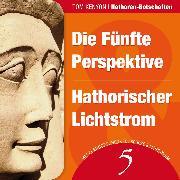 Cover-Bild zu Die Fünfte Perspektive & Hathorischer Lichtstrom (Audio Download) von Kenyon, Tom