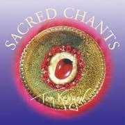 Cover-Bild zu Sacred Chants [Import] von Kenyon, Tom