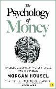 Cover-Bild zu The Psychology of Money von Housel, Morgan