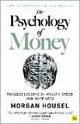 Cover-Bild zu The The Psychology of Money - hardback edition von Housel, Morgan