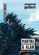 Cover-Bild zu Martha und Alan von Guibert, Emmanuel