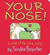 Cover-Bild zu Your Nose! von Boynton, Sandra