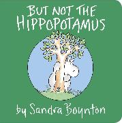 Cover-Bild zu But Not the Hippopotamus von Boynton, Sandra