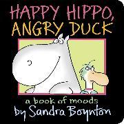 Cover-Bild zu Happy Hippo, Angry Duck von Boynton, Sandra