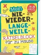 Cover-Bild zu Mein Nie-wieder-Langweile-Rätselblock für zu Hause von Kiefer, Philip