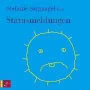Cover-Bild zu Statusmeldungen (Audio Download) von Sargnagel, Stefanie