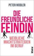 Cover-Bild zu Die freundliche Feindin (eBook) von Modler, Peter