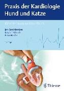 Cover-Bild zu Praxis der Kardiologie Hund und Katze von Kresken, Jan-Gerd