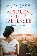 Cover-Bild zu Die Frauen von Gut Falkensee von Kamecke, Luisa von