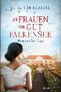 Cover-Bild zu Die Frauen von Gut Falkensee (eBook) von Kamecke, Luisa von