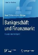 Cover-Bild zu Bankgeschäft und Finanzmarkt (eBook) von Wohlschlägl-Aschberger, Doris