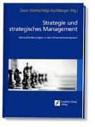 Cover-Bild zu Strategie und strategisches Management von Wohlschlägl-Aschberger, Doris (Hrsg.)