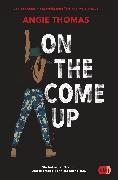 Cover-Bild zu On The Come Up (eBook) von Thomas, Angie