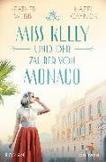 Cover-Bild zu Miss Kelly und der Zauber von Monaco von Gaynor, Hazel