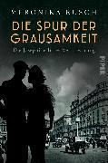 Cover-Bild zu Die Spur der Grausamkeit von Rusch, Veronika