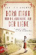 Cover-Bild zu Dora Maar und die zwei Gesichter der Liebe (eBook) von Storks, Bettina