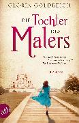 Cover-Bild zu Die Tochter des Malers (eBook) von Goldreich, Gloria