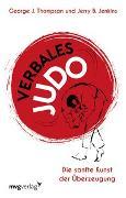 Cover-Bild zu Verbales Judo von Thompson, George J.