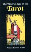Cover-Bild zu Pictorial Key to the Tarot (eBook) von Waite, Arthur Edward