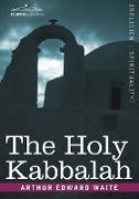 Cover-Bild zu The Holy Kabbalah von Waite, Arthur Edward