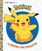 Cover-Bild zu A Friend Like Pikachu! (Pokémon) von Chlebowski, Rachel