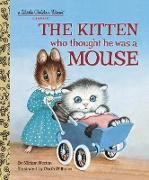 Cover-Bild zu The Kitten Who Thought He Was a Mouse von Norton, Miriam