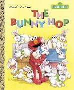 Cover-Bild zu The Bunny Hop (Sesame Street) von Albee, Sarah