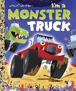 Cover-Bild zu I'm a Monster Truck von Shealy, Dennis R.