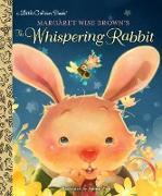 Cover-Bild zu Margaret Wise Brown's The Whispering Rabbit von Brown, Margaret Wise