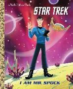 Cover-Bild zu I Am Mr. Spock (Star Trek) von Schaefer, Elizabeth