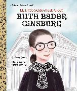 Cover-Bild zu My Little Golden Book About Ruth Bader Ginsburg von Corey, Shana