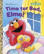 Cover-Bild zu Time for Bed, Elmo! (Sesame Street) von Albee, Sarah