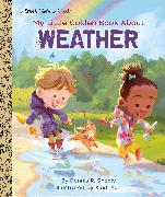 Cover-Bild zu My Little Golden Book About Weather von Shealy, Dennis R.